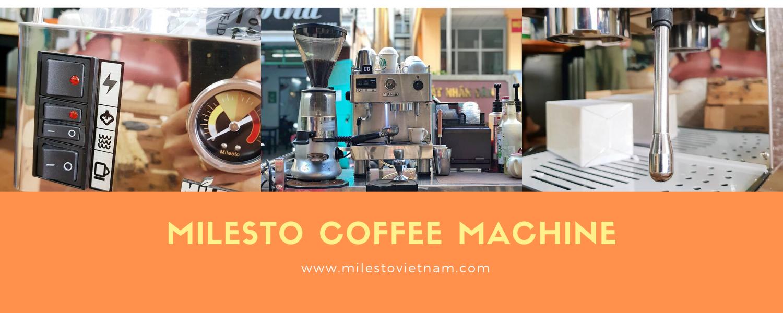 Máy pha cafe Milesto TPHCM